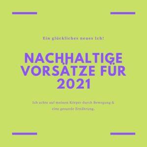 Nachhaltige_Vorsaetze_fuer_2021